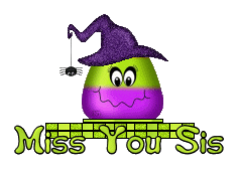 Miss You Sis - CandyCornWitch