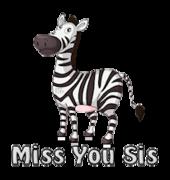 Miss You Sis - DancingZebra