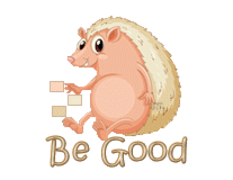 Be Good - CutePorcupine