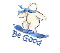 Be Good - SnowboardingPolarBear