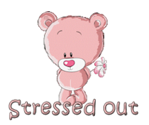 Stressed out - ShyTeddy