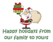Happy holidays from our family to yours - SantaDeliveringGifts