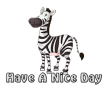Have A Nice Day - DancingZebra